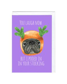 Pooed in your stocking Christmas Card  Designed by Jolly Awesome