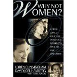 Why Not Women : A Biblical Study of Women in Missions, Ministry, and Leadership (Paperback)By Loren Cunningham