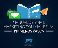 Manual de email marketing con Mailrelay, primeros pasos