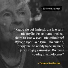 Każdy się boi śmierci... #Szaflarska-Danuta,  #Czas-i-przemijanie, #Nadzieja-i-optymizm