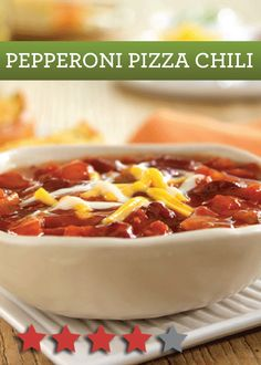 4-star Pepperoni Pizza Chili – What are your favorite comfort foods? OK, now combine them together. You're welcome.