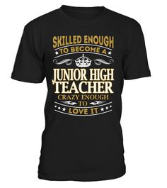Junior High Teacher - Skilled Enough To Become #JuniorHighTeacher