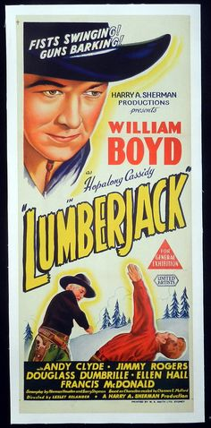 LUMBERJACK (1944) - William Boyd as 'Hopalong Cassidy' - Australian insert movie poster.