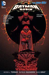 BATMAN AND ROBIN VOL. 2: PEARL | DC Comics