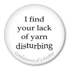 Funny Knitting / crocheting Sayings