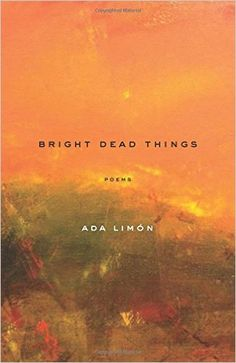 Bright Dead Things- Poems http://www.bookscrolling.com/the-best-poetry-books-of-2015-a-year-end-list-aggregation/