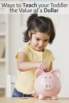 Ways to help teach your toddler the value of a dollar. Great ideas!