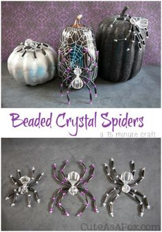 Beaded Crystal Spiders - a quick Halloween craft that you can make in 15 minutes or less.