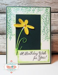 Birthday Sentiments, Birthday Wishes, Flowering Vines, Yellow Flowers, Card Stock, Friends, Sweet, Floral, Cards