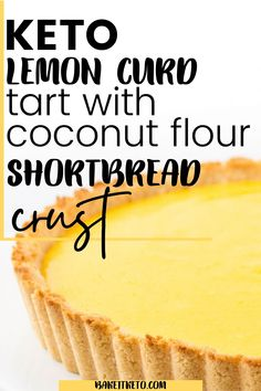 Keto lemon curd tart is the best easy keto dessert recipe for Easter. Fresh and tangy, with a buttery shortbread crust, and so simple to make. Sugar Free Lemon Curd, Lemon Curd Tart, Lemon Curd Filling, Citrus Recipes, Tart Recipes, Baking Recipes, Dessert Recipes, Desserts, Lemon Cheese