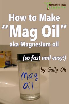 So easy to make mag oil: 2 cheap ingredients, 2 steps!