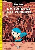 #Hilda e la parata dei pennuti #Bao publishing  Luke Pearson   Terzo volume uscito in Italia di Pearson su Hilda  A mio parere il più profondo e meno spensierato dei tre, ma che mantiene comunque il clima fiabesco dei suoi predecessori... #Fumetto #Fumetti #Italia