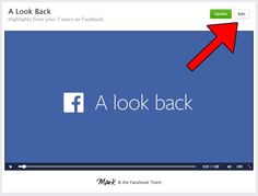 """Facebook Now Lets You Edit Your """"Look Back"""" Movie"""