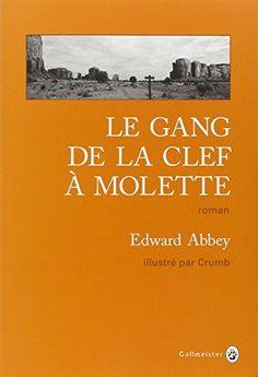 Le gang de la clef à molette de Edward Abbey