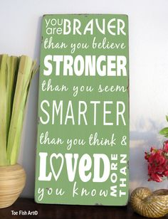You are Braver Than You Believe - Winnie the Pooh Quote- Typography Word Art. $95.00, via Etsy.