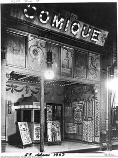 The front of the Comique movie theatre, Toronto, c. 1907. #vintage #Canada #Edwardian #1900s