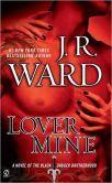 Lover Mine (Black Dagger Brotherhood Series #8)