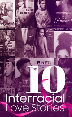 TOP 10 Interracial Love Stories you have to read, free on Wattpad. #urbanfiction
