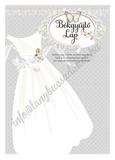 Lánybúcsúdekor Csupa csipke emléklap-szett – Bókgyűjtő lap Girls Dresses, Flower Girl Dresses, Wedding Dresses, Diy, Fashion, Dresses Of Girls, Bride Dresses, Moda, Bridal Gowns