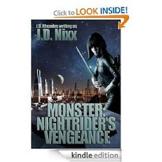 """Leading off this #SciFiTuesday is """"Monster: Nightrider's Vengeance"""" by J.D. Nixx. Pick it up for $2.99 right now."""