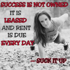 Every day you have to pay your dues for success  #suckitupfitness #quote #inspiration