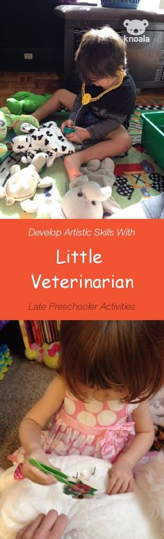 Knoala Late Preschooler Activity: 'Little Veterinarian' helps little ones develop Artistic and Cognitive skills. Click for simple instructions & 1000s more fun, easy, no-prep activities for kids ages 0-5! #activities #knoala #pretendplay