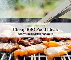 Host your summer cookout on your budget with these cheap BBQ food ideas! You don't have to spend excessive amounts of cash to have a flavorful feast! Cheap Bbq, Cheap Meat, Cookout Food, Bbq Food, Picnic Foods, Picnic Recipes, Bbq Party, Summer Bbq, Budget Meals