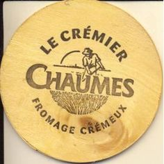 Chaumes fromage