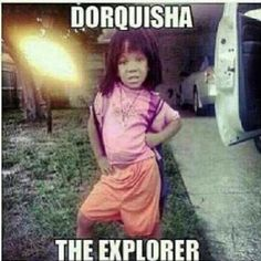 Oh! LOLed on this. We need to think of a white girl version for when my daughter dresses as her. We are obsessed with Dora in our house!