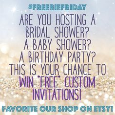 #FreebieFriday! FAVORITE our shop on #Etsy to win **FREE** custom invitations for your next event!  When we have 100 favorites on our shop, we will choose one follower who will be the winner of 20 free custom invitations.  #Giveaway #baby #bridal #shower #birthday #party #event