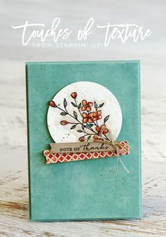 Teneale Williams   Stampin' Up! Materials Touches of Texture and Timeless Textures