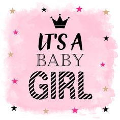 Leuke originele geboortekaartjes voor een meisje. Welcome Baby Girl Quotes, New Baby Quotes, Welcome Baby Girls, Congratulations Baby Girl, Scrapbooking Image, Baby Girl Born, Its A Girl Announcement, Baby Posters, Baby Stickers