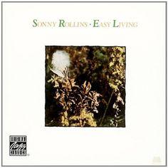 """Sonny Rollins """"Easy Living"""""""