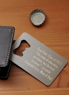 Wallet bottle opener - personalize it with a favorite quote!