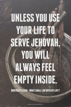 Jehovah is the only one who deserves our time. When we fill our void or our emptiness with other unimportant things Satan always finds a way to distract us from ever going back to Jehovah. Jw Humor, Spiritual Encouragement, Spiritual Thoughts, Bible Truth, Bible Verses, Scriptures, Wise Words, Me Quotes, Qoutes