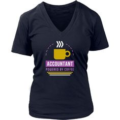 Accountant Powered by Coffee is a perfect design for people who love their Accounting profession and coffee. Accountant Powered by Coffee will make colleges smile. Check our whole collection of funny