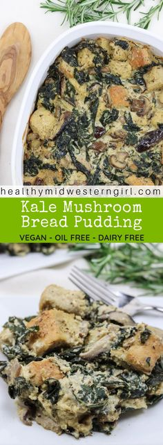 Kale Mushroom Bread Pudding is vegan--with NO oil or dairy--but still delivers all the rich, creamy texture you want in a comfort food. Perfect as a holiday side dish. Vegan Appetizers, Vegan Dinner Recipes, Vegan Dinners, Vegan Recipes Easy, Whole Food Recipes, Diet Recipes, Vegan Side Dishes, Side Dish Recipes, Vegan Bread Pudding