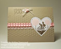 Stampin' Up! Cards, Take it to Heart - Muse My World