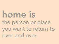 and as we all know...there is no place like home...