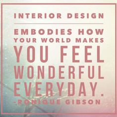 Discover and share Famous Quotes About Interior Design. Explore our collection of motivational and famous quotes by authors you know and love. Interior Design Quotes, Interior Design Inspiration, Design Interiors, Color Inspiration, Love Life Quotes, Quotes To Live By, Home Interior, Interior Decorating, Beautiful Interiors