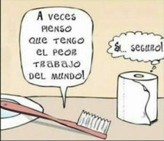 Cepillo de dientes vs. Papel higiénico