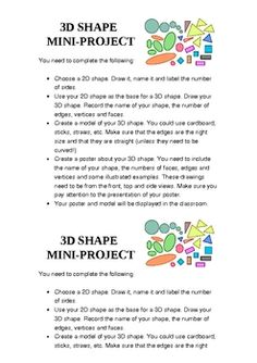 This is a mini-project I have used with students from Grade 4 through to Grade 6 (great for those struggling with the concept of 3D shapes!). The k...