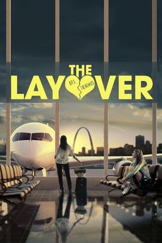 The Layover (2017) Full Movie Streaming HD
