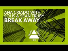 Ana Criado with Solis & Sean Truby-Break Away (Original) + lyrics Trance, Itunes, My Music, Lyrics, Album, The Originals, Youtube, Trance Music, Song Lyrics