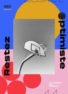Restez Optimiste Comité de Basket de Loire-Atlantique Affiche Le Basket, Studio, Positive Mental Attitude, Page Layout, Event Posters, Study