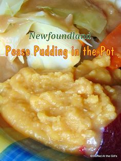 Stuffed At the Gill's: Pease Pudding (or Peas Pudding) is a savoury, side dish made of boiled, mashed and seasoned yellow split peas. A delicious addition to your dinner or supper meals. Dinner Dishes, Side Dishes, Veggie Dishes, Jigs Dinner, Canadian Food, Canadian Dishes, Canadian Recipes, Scottish Recipes, Rock Recipes
