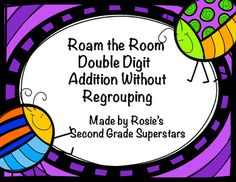 Are you looking for a fun activity to practice double digit addition without regrouping? This product has 24 cards for a fun Roam the Room activity. It can also be used for Scoot or a learning center.The product includes 24 cardsRecording sheetAnswer KeyLooking for double digit addition with regrouping?