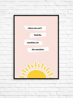 sunshine, wall art, sun, weather, modern, quote, design, type, sunshine, graphic