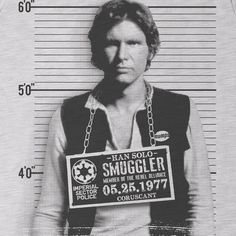 .Han Solo...the exotic bad ass. My type.