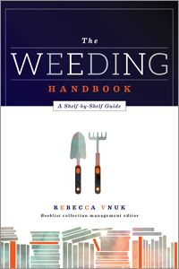 The Weeding Handbook: A Shelf-by-Shelf Guide - Books / Professional Development - Books for Public Librarians - Books for School Librarians - New Products - ALA Store
